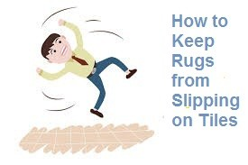 How to Keep Rugs from Slipping on Tiles
